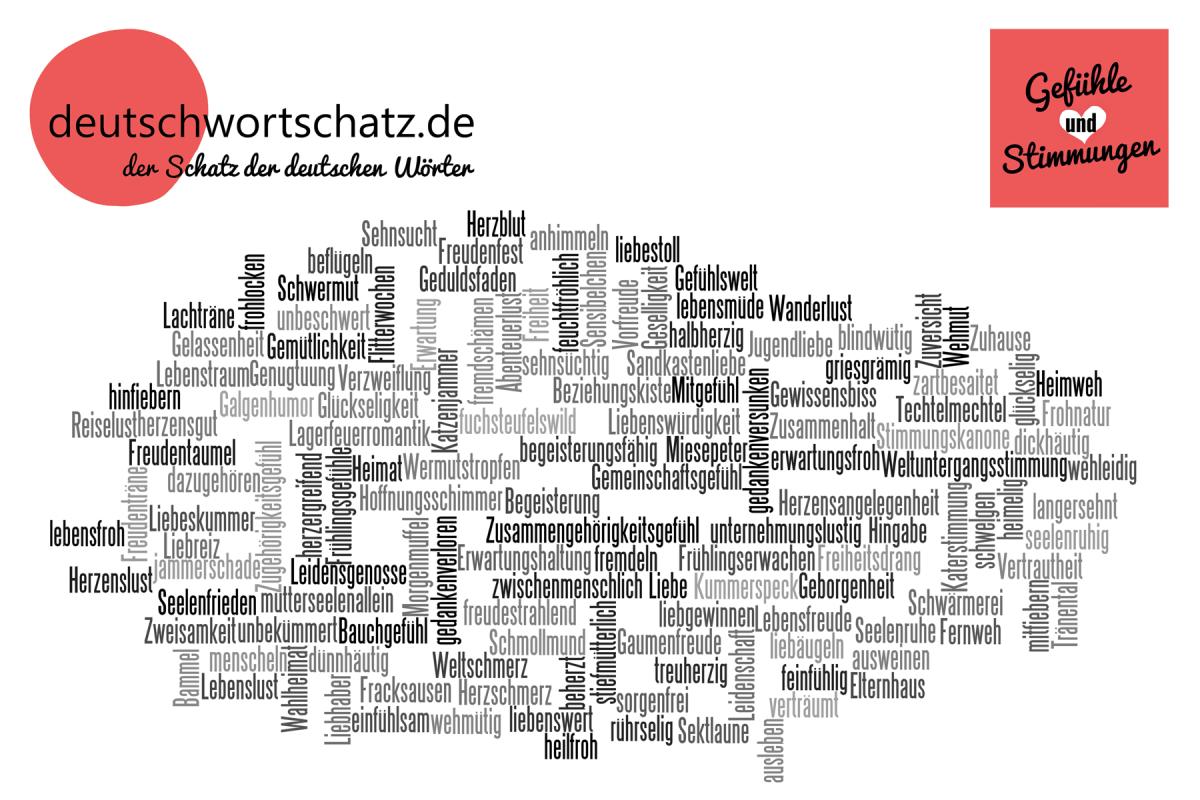 Gefühle und Stimmungen - Die schönsten deutschen Wörter