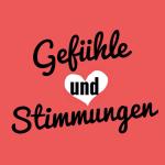 deutsche Sprache - Gefühle und Stimmungen