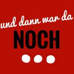 deutsche Sprache - Und dann war da noch