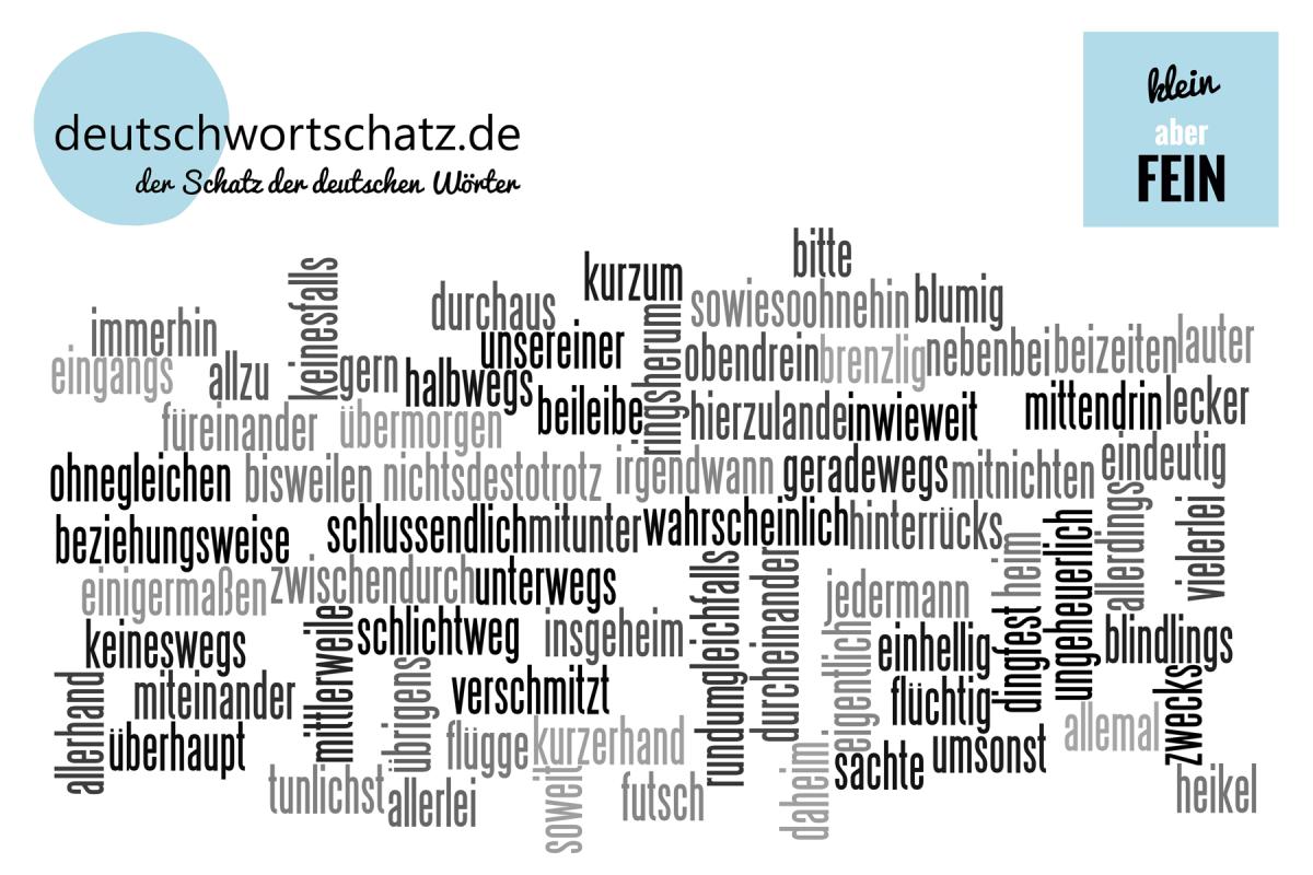 klein aber fein - deutsche Wörter