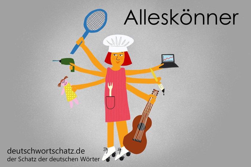 Alleskönner - die schönsten deutschen Wörter