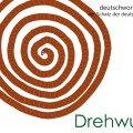 Drehwurm - die schönsten deutschen Wörter