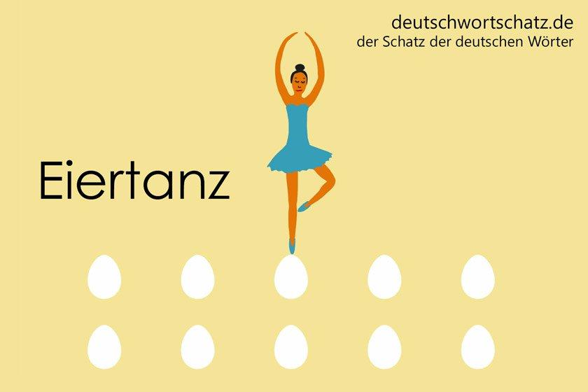 Eiertanz - die schönsten deutschen Wörter - Deutsch Wortschatz