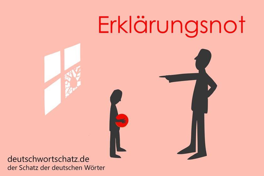 Erklärungsnot - die schönsten deutschen Wörter