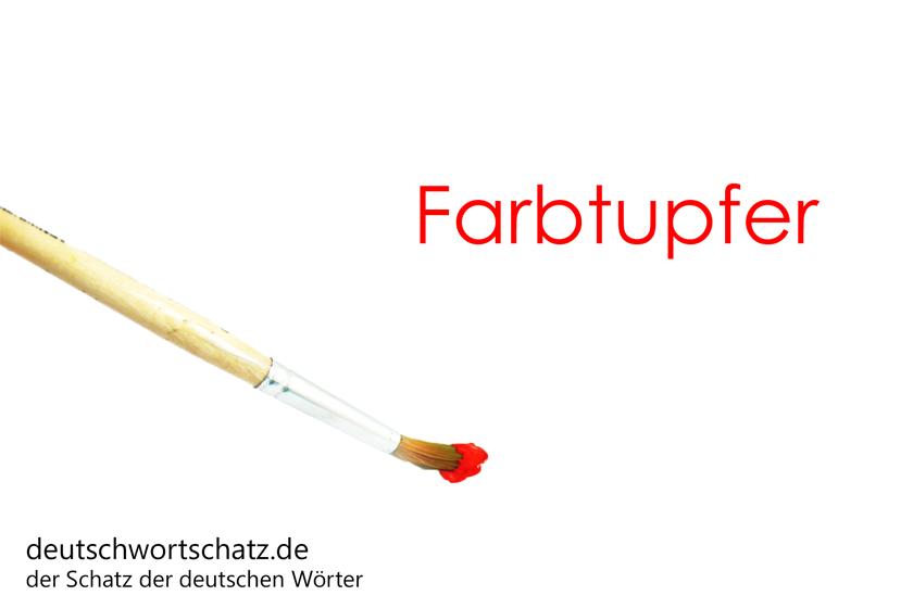 Farbtupfer - deutsche Wörter