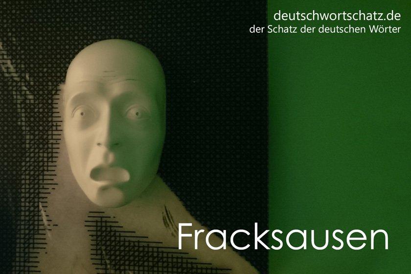 Fracksausen - die schönsten deutschen Wörter - deutsche Krankheiten und Leiden - Deutsch Wortschatz