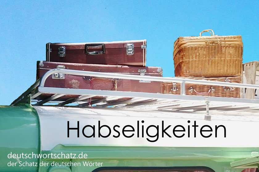 Habseligkeiten-schönstes-deutsches-Wort