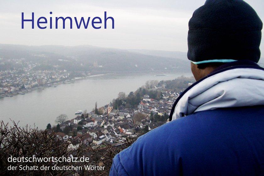 Heimweh - die schönsten deutschen Wörter