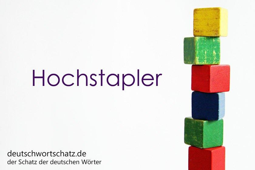 Hochstapler - die schönsten deutschen Wörter- Personen - Personenbezeichnungen - Deutsche Personen