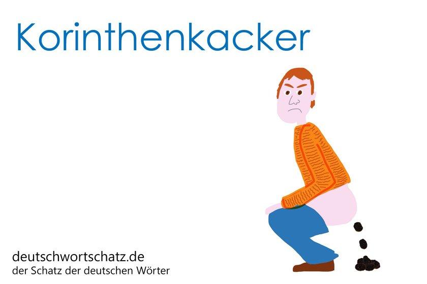 Korinthenkacker - die schönsten deutschen Wörter