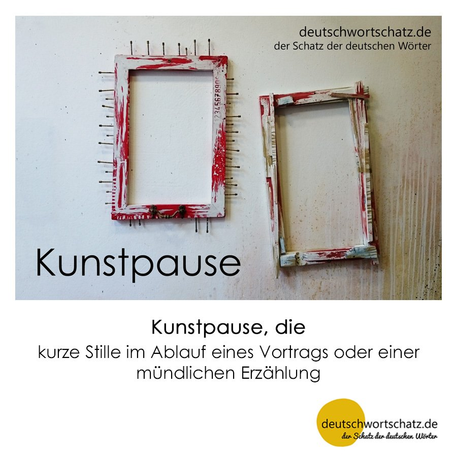 Kunstpause - Wortschatz mit Bildern lernen - Deutsch lernen