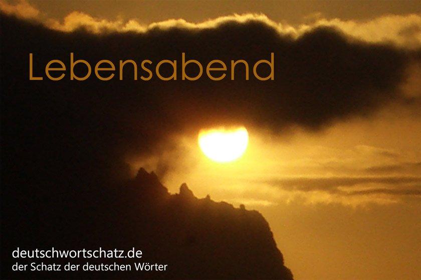 Lebensabend - die schönsten deutschen Wörter - Deutsch Wortschatz