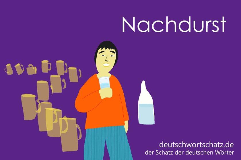 Nachdurst - die schönsten deutschen Wörter - Gefahren im deutschen Sprachraum - Deutsch Wortschatz