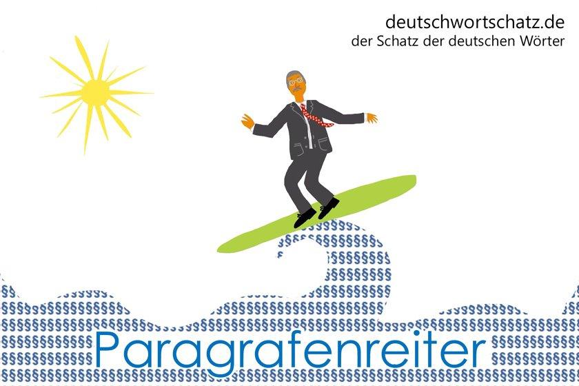 Paragrafenreiter - die schönsten deutschen Wörter