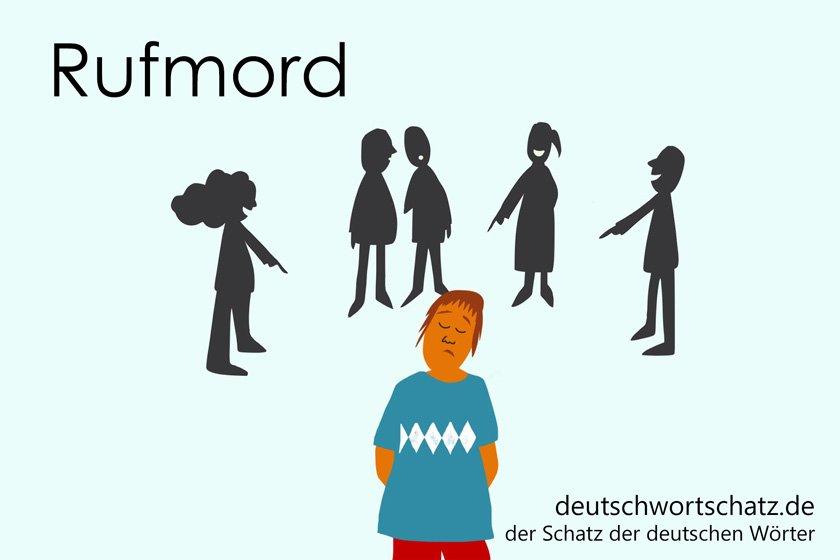 Rufmord - die schönsten deutschen Wörter