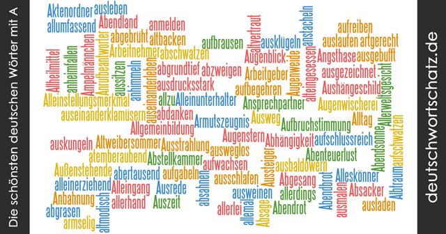 Wörter mit A - schöne Wörter - deutsche Wörter - Wörter a bis z