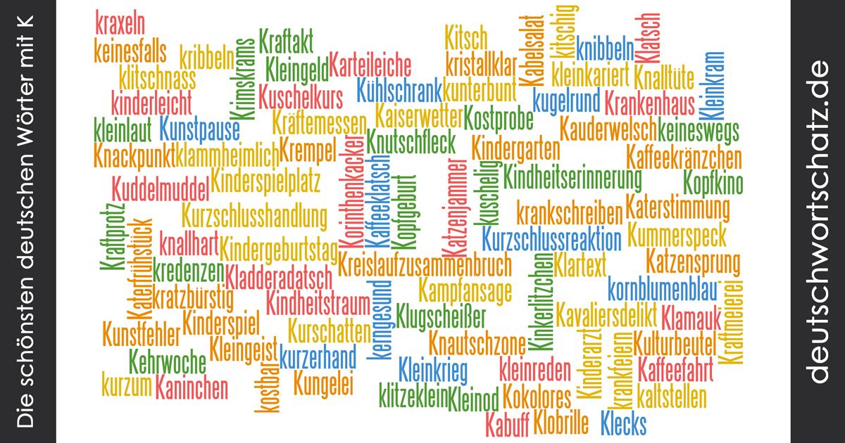 Schöne deutsche Wörter mit K - Deutsch Wortschatz - schönste Wörter - Deutsch lernen - liebe Deutsch