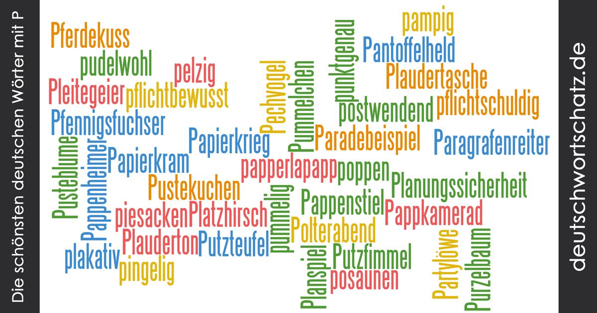 Deutsche Wortschätze Mit P Schöne Deutsche Wörter Mit P