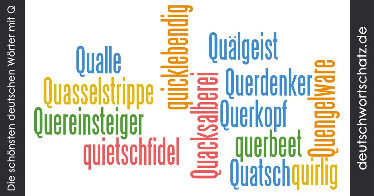 Schöne deutsche Wörter mit Q - Deutsch Wortschatz - schönste Wörter - Deutsch lernen - liebe Deutsch
