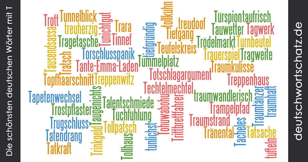 Schöne deutsche Wörter mit T - Deutsch Wortschatz - schönste Wörter - Deutsch lernen - liebe Deutsch