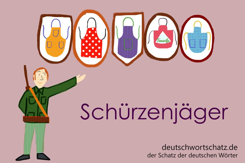 Schürzenjäger - die schönsten deutschen Wörter - Berufe Deutsch Wortschatz