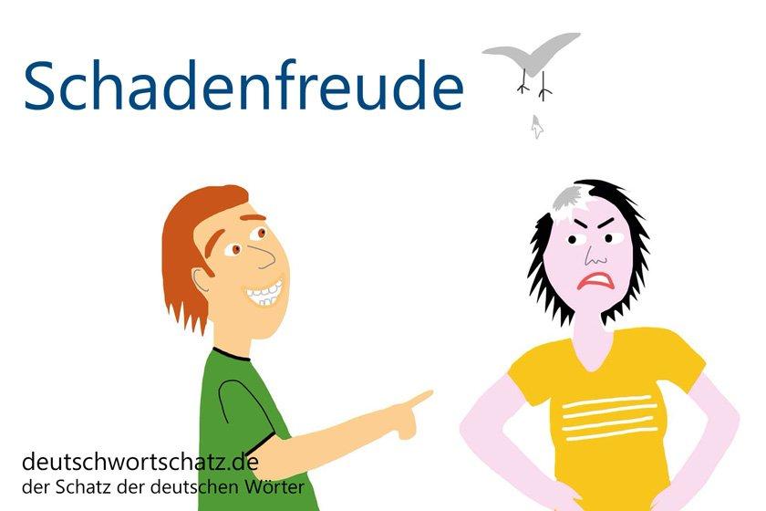 Schadenfreude - die schönsten deutschen Wörter