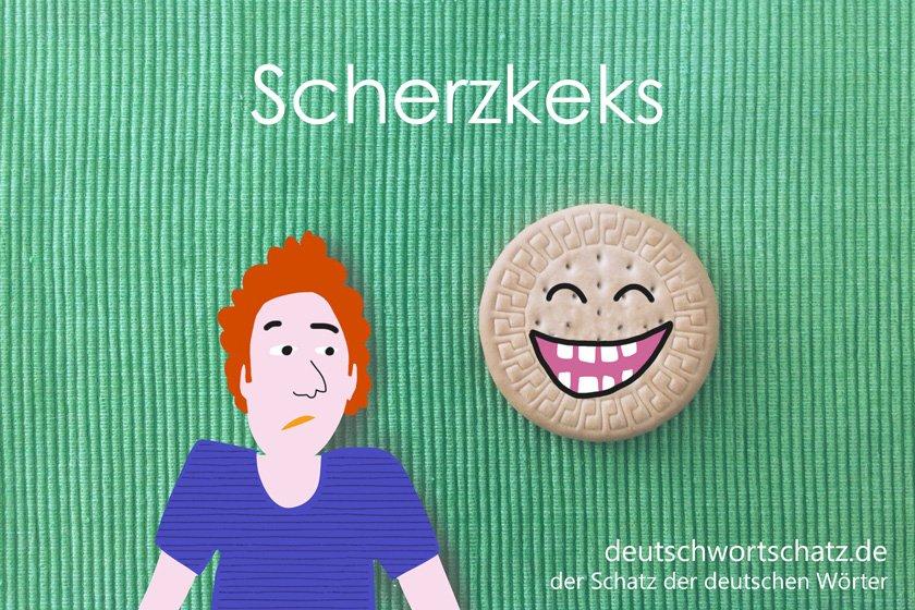 Scherzkeks - die schönsten deutschen Wörter