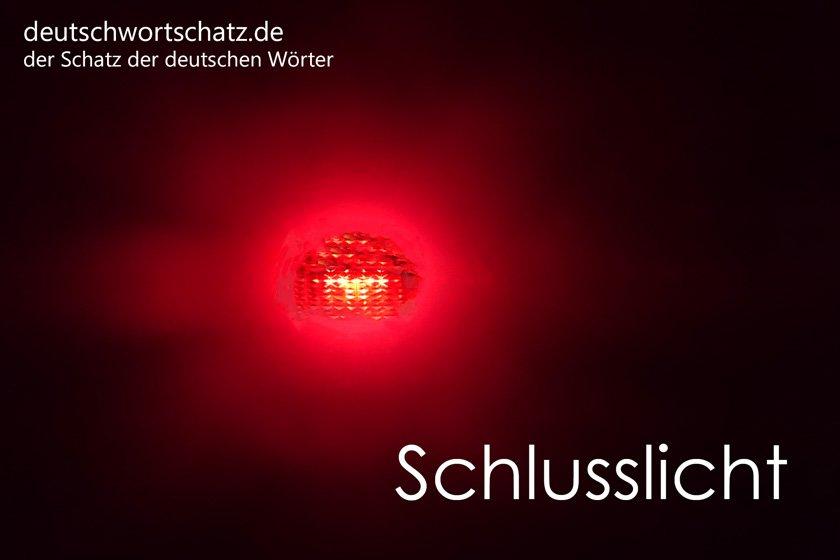 Schlusslicht - die schönsten deutschen Wörter