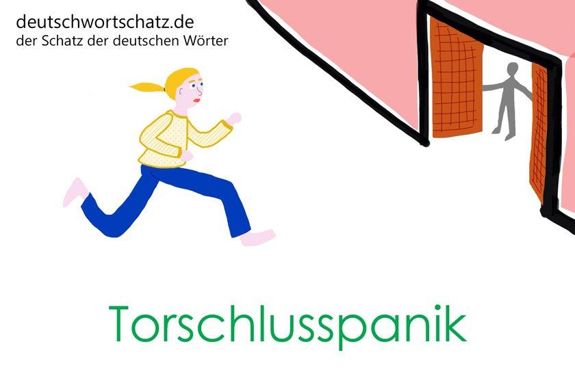 Torschlusspanik - die schönsten deutschen Wörter - deutsche Krankheiten und Leiden - Deutsch Wortschatz