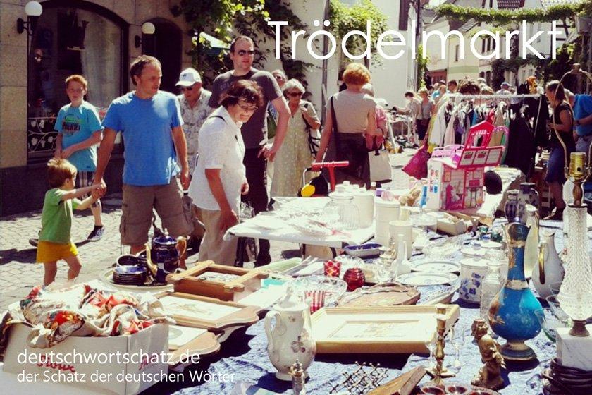 Trödelmarkt - die schönsten deutschen Wörter