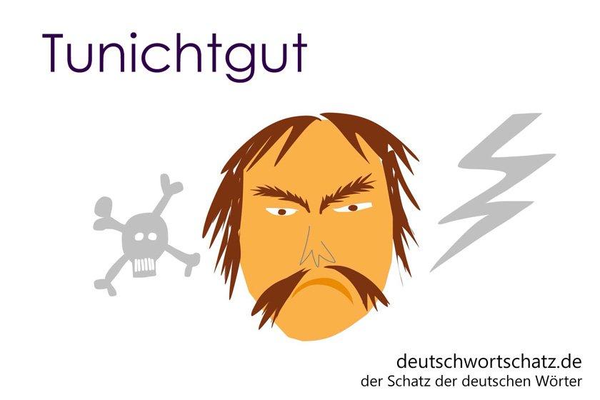 Tunichtgut - die schönsten deutschen Wörter- Personen - Personenbezeichnungen - Deutsche Personen