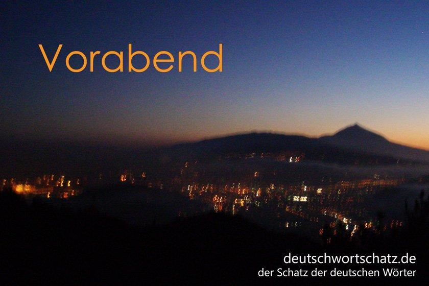 Vorabend - die schönsten deutschen Wörter