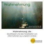 Wahrnehmung - Wortschatz mit Bildern lernen - Deutsch lernen