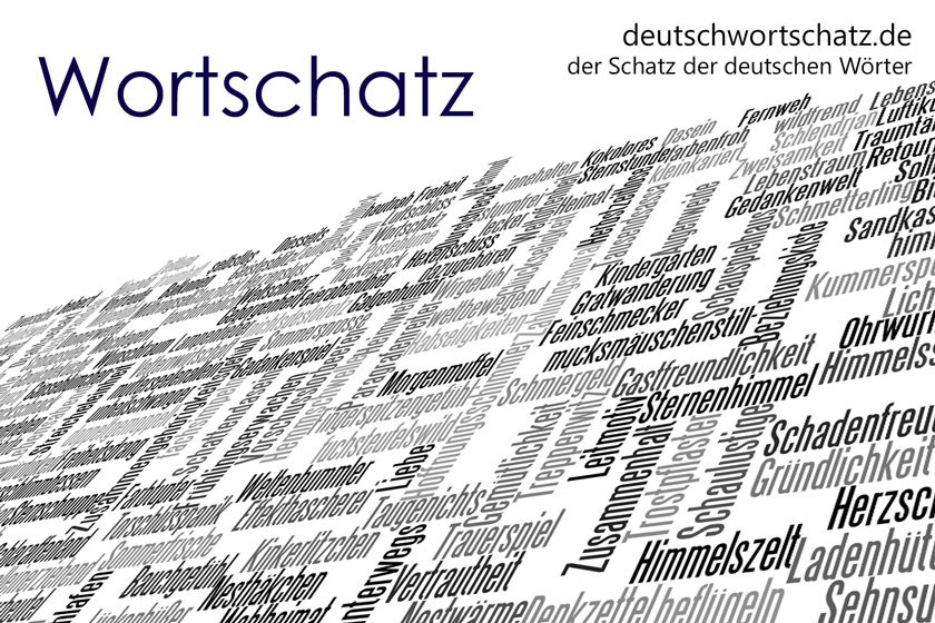 Wortschatz - die schönsten deutschen Wörter