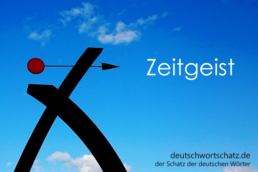 Zeitgeist - Zeitgeist - Schönste deutsche Wörter