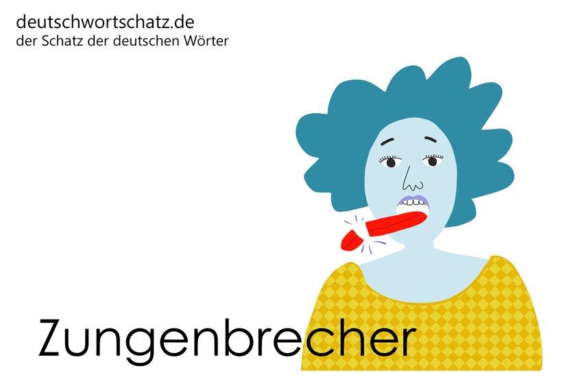 Zungenbrecher - die schönsten deutschen Wörter