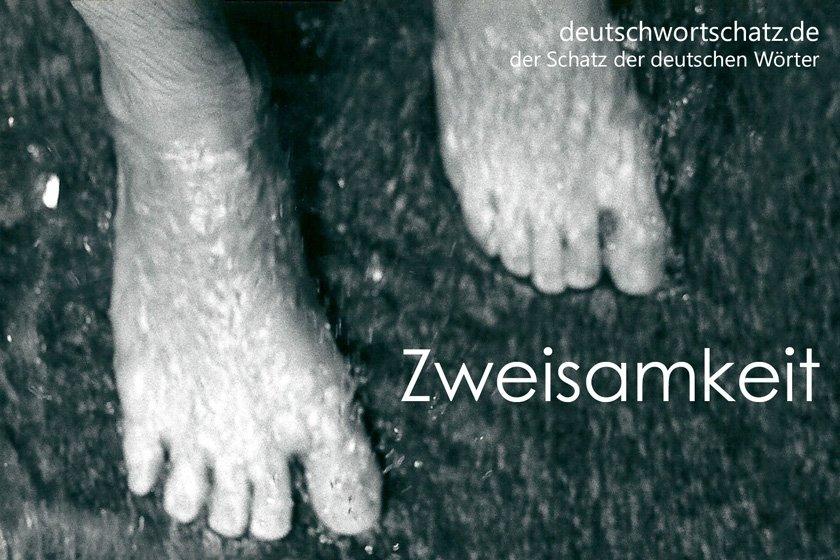 Zweisamkeit - die schönsten deutschen Wörter