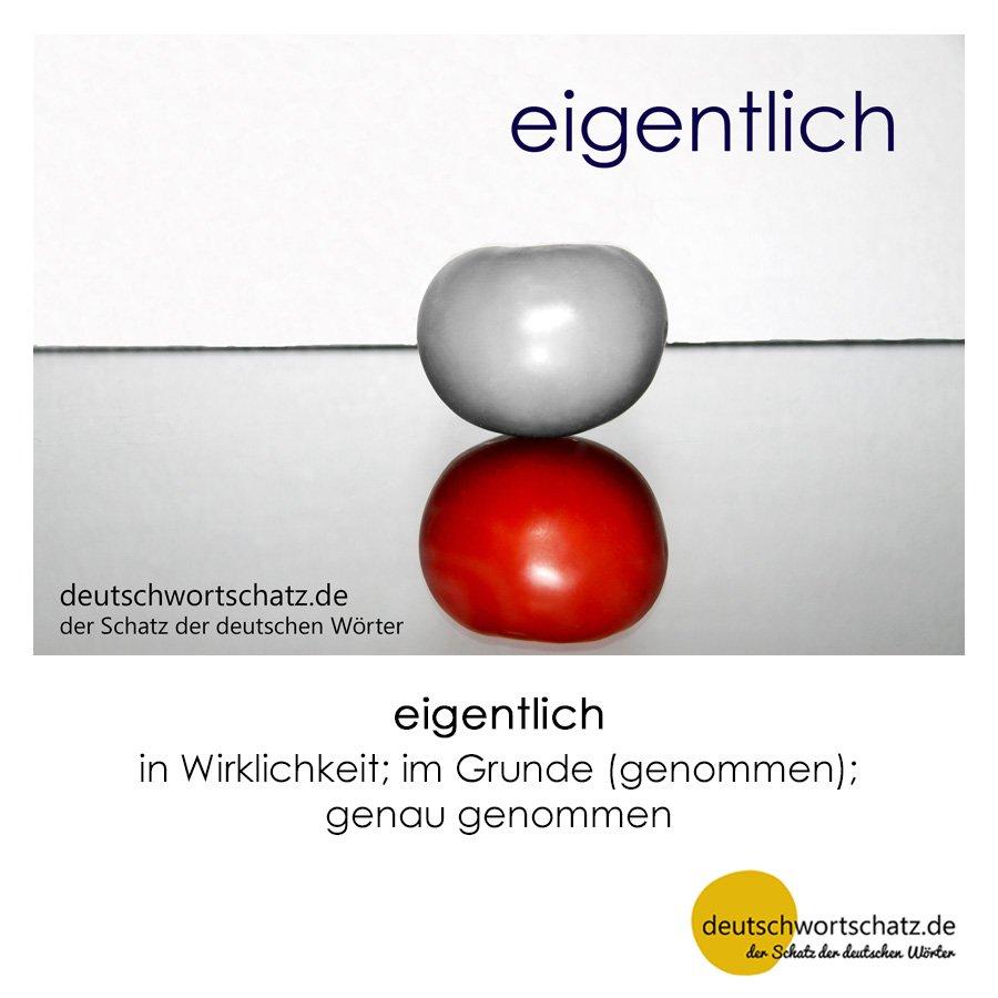 eigentlich - Wortschatz mit Bildern lernen - Deutsch lernen