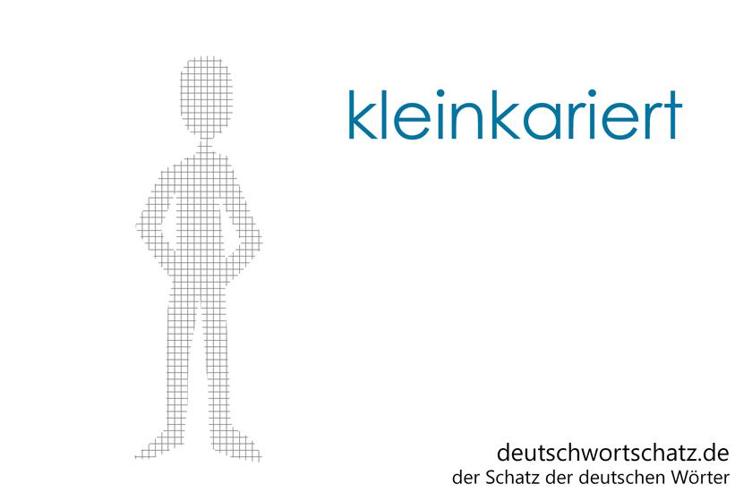 kleinkariert - spießbürgerlich - engstirnig - kleinlich - Deutsch Wortschatz