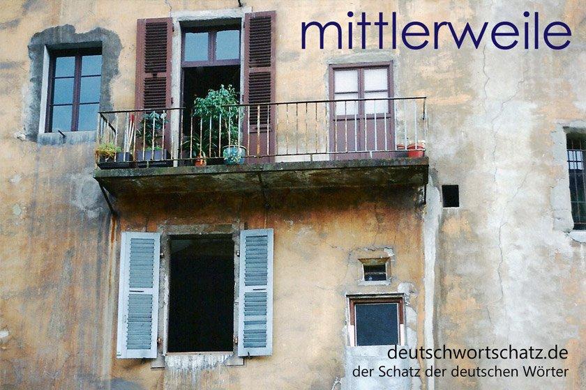 mittlerweile - die schönsten deutschen Wörter - Deutsch Wortschatz