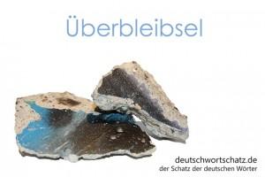Überbleibsel - Deutsch Wortschatz - Wortschatzbilder