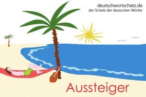 Aussteiger - Deutsch Wortschatz - Wortschatzbilder