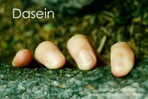 Dasein - Deutsch Wortschatz - Wortschatzbilder