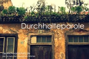 Durchhalteparole - Deutsch Wortschatz - Wortschatzbilder