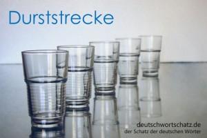 Durststrecke - Deutsch Wortschatz - Wortschatzbilder