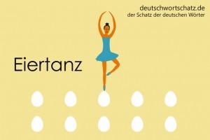 Eiertanz - Deutsch Wortschatz - Wortschatzbilder