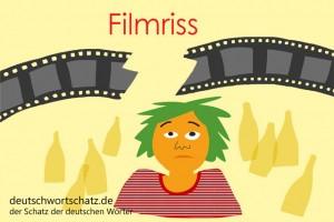 Filmriss - Deutsch Wortschatz - Wortschatzbilder