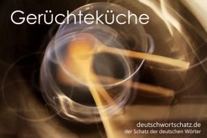 Gerüchteküche - Deutsch Wortschatz - Wortschatzbilder