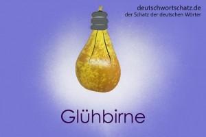 Glühbirne - Deutsch Wortschatz - Wortschatzbilder