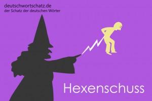 Hexenschuss - Deutsch Wortschatz - Wortschatzbilder
